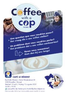 26-07-2021 Coffee with a cop - café Le Régent